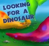Looking For A Dinosaur