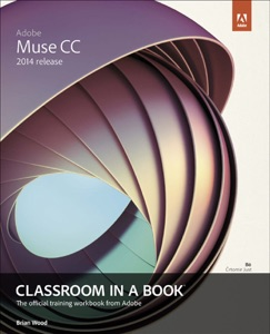 Adobe Muse CC Classroom in a Book (2014 release) da Brian Wood