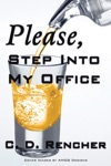 Please Step Into My Office