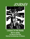 Journey Lesson 37 He Holds All In Unity