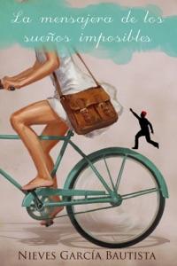 La mensajera de los sueños imposibles Book Cover