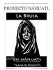 Juan Moreno - Proyecto Náhuatl: La Bruja ilustración