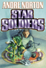 Andre Norton - Star Soldiers  artwork