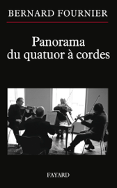 Panorama du quatuor à cordes