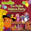 The Polka Palace Party An Adventure In Teamwork The Backyardigans
