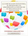 La Comunicación Instantánea, el Messenger: una aproximación al estudio de su influencia en el adolescente