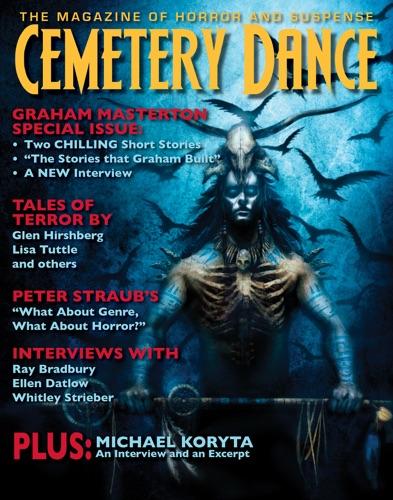 Richard Chizmar, Graham Masterton, Glen Hirshberg, S. Craig Renfroe Jr., Lisa Tuttle, Maurice Broaddus & Michael Koryta - Cemetery Dance: Issue 65
