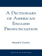 A Dictionary of American English Pronunciation