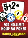 52 Tips For No-Limit Holdem Poker