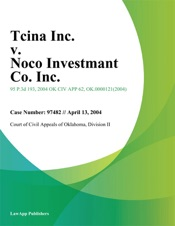 Download and Read Online Tcina Inc. v. Noco Investmant Co. Inc.