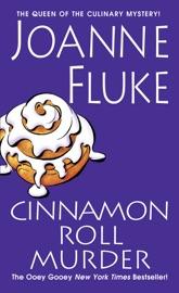 Cinnamon Roll Murder - Joanne Fluke by  Joanne Fluke PDF Download