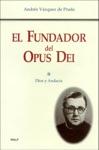 El Fundador Del Opus Dei II