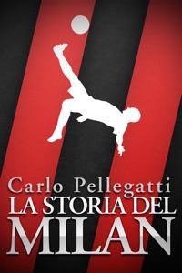 La storia del Milan da Carlo Pellegatti Copertina del libro
