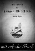 Die Leiden des jungen Werther: mit Audio-Buch
