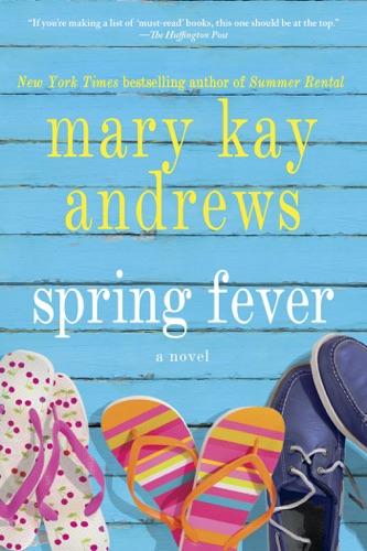 Mary Kay Andrews - Spring Fever