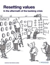 Resetting Values In The Aftermath Of The Banking Crisis