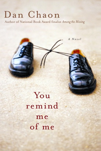 Dan Chaon - You Remind Me of Me