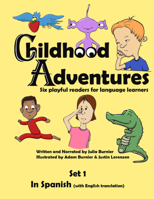 Childhood Adventures, Set 1, in Spanish - Julia Burnier book