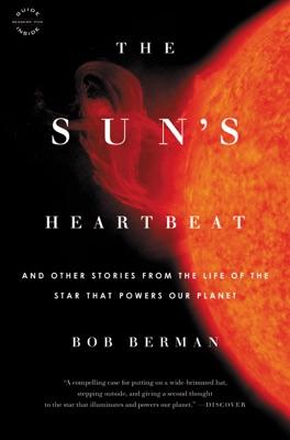 The Sun's Heartbeat