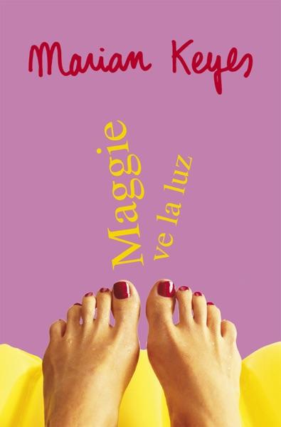 Maggie ve la luz (Familia Walsh 3) - Marian Keyes book cover