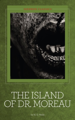 H.G. Wells - The Island of Dr. Moreau