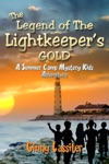 The Legend Of The Lightkeepers Gold A Summer Camp Mystery Kids Adventure