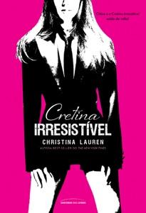 Cretina Irresistível Book Cover