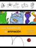 Cecilia Garza, Yvonne Aguirre & MarilГє VГЎzquez - Los bГЎsicos de la animaciГіn ilustraciГіn