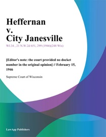 HEFFERNAN V. CITY JANESVILLE