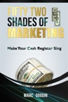 Fifty Two Shades Of Marketing Make Your Cash Register Sing