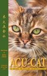 ACU-CAT A Guide To Feline Acupressure