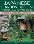 Japanese Garden Design: Traditions and Techniques