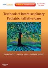 Textbook Of Interdisciplinary Pediatric Palliative Care E-Book
