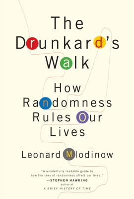The Drunkard's Walk - Leonard Mlodinow book