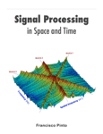 Signal Processing In Space and Time