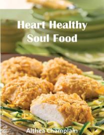 Heart Healthy Soul Food book