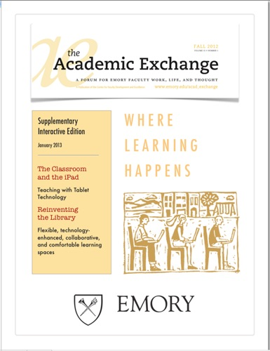 Allison Adams, Kathy Badonsky, Donna Troka, Chris Fearrington, Wayne Morse, Sissel McCarthy, Michael Page, Stewart Varner, Sandra Franklin, Emily Lorsch, Brooke Woodward, Nelson Adams, Randy Gue & Brian Croxall - The Academic Exchange: January 2013 Supplementary Interactive Edition