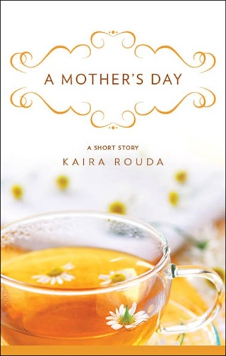 Kaira Rouda - A Mother's Day