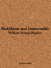 William Sturgis Bigelow - Buddhism and Immortality artwork