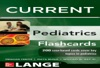 Lange CURRENT Pediatrics Flashcards