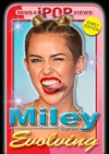 Miley Cyrus Evolving Early Edition