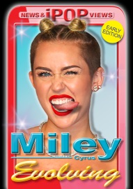 Miley Cyrus: Evolving (Early Edition)
