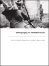 Ethnography In Unstable Places