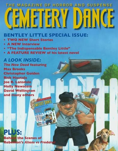 Richard Chizmar, Bentley Little, Benjamin Percy, Simon Strantzas, Shaun Jeffrey, Brian Knight & Brian James Freeman - Cemetery Dance: Issue 64