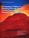 Developing Childrens Reading Through Shared Choral Paired  Echo Reading And Technology