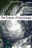 The Science of Hurricanes