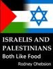 Israelis and Palestinians Both Like Food