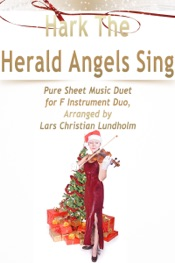 Download and Read Online Hark The Herald Angels Sing Pure Sheet Music Duet for F Instrument Duo, Arranged by Lars Christian Lundholm