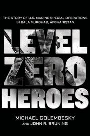 Level Zero Heroes book
