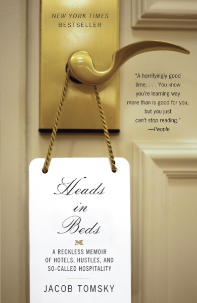 Heads in Beds - Jacob Tomsky book cover